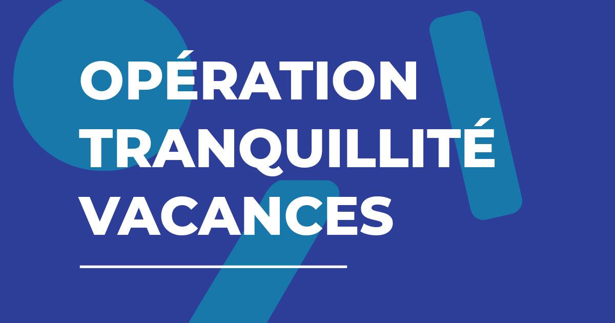 Image : Opération Tranquillité Vacances - Terres de Montaigu